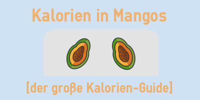 Kalorien in Mangos
