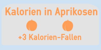 Kalorien in Aprikosen