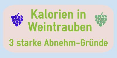 Kalorien in Weintrauben