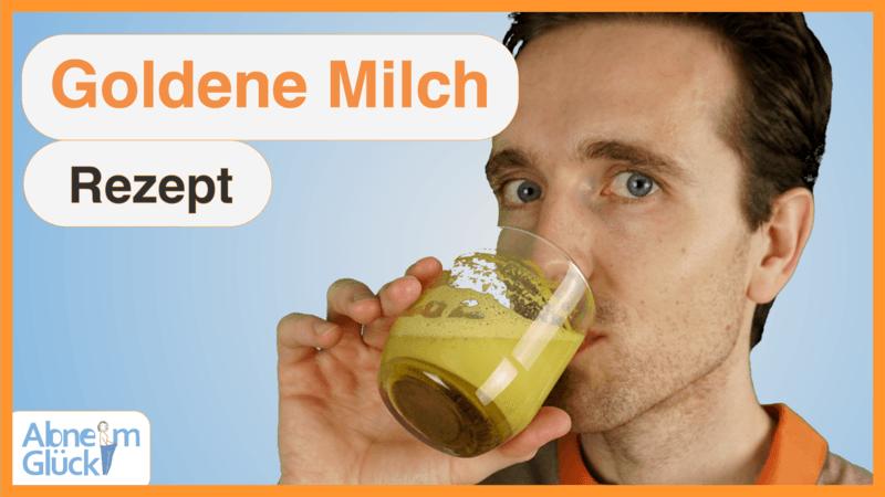 Kurkuma Milch bzw. Goldene Milch Rezept