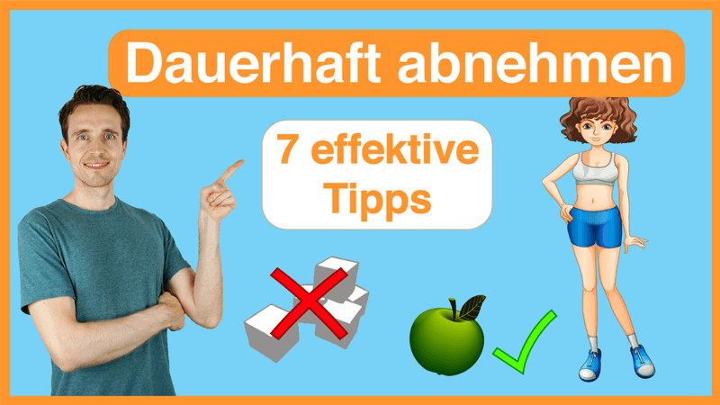 Dauerhaft Abnehmen - 7 Gewohnheiten, die dir massiv helfen_Thumbnail